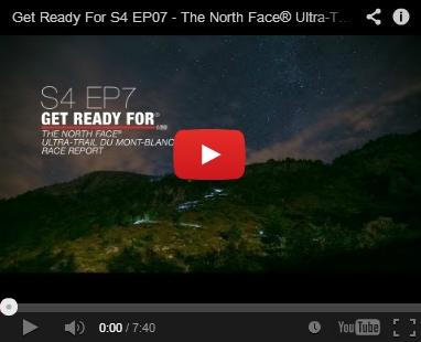 Get Ready For S4 EP07 - The North Face® Ultra-Trail du Mont-Blanc