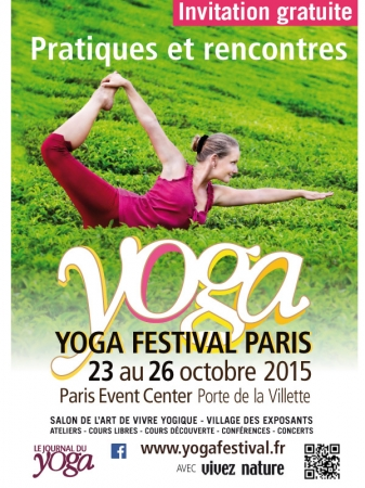 Yoga festival paris 75 du 23 au 26 octobre 2015 for Salon yoga porte de la villette