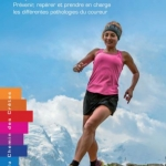 Running, Trail : objectif zéro blessure